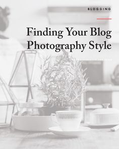 Why establishing a blog photography style is more important than the actual design of your website and best practices for finding your own preferences.