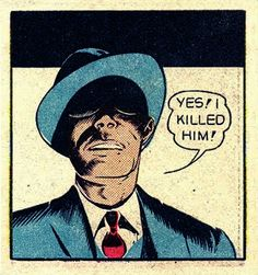 Vintage Comics Tumblr | Yes, I killed him!