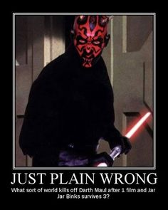 """One of the few good things about The Phantom Menace, & they """"kill"""" him off after one film. Darn you, George Lucas."""