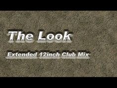 The Look -Extended 12inch Club Mix-Roxette