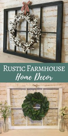 Antique window and wreath | Rustic farmhouse home decor | Fixer Upper Style #farmhouse #ad #farmhousedecor #rustichomedecor