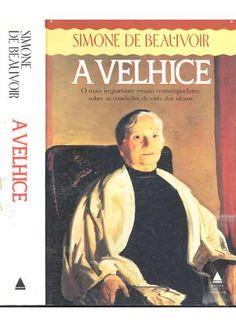 BOOK Simone de Beauvoir - Livro A Velhice