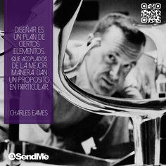 """""""Diseñar es un plan de ciertos elementos, que acoplados de la mejor manera, dan un propósito en particular.""""  #CharlesEames Charles Eames, Plans, Web Development, Design Web"""