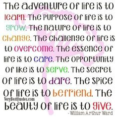 the adventure of life is to learn quote - Google Search