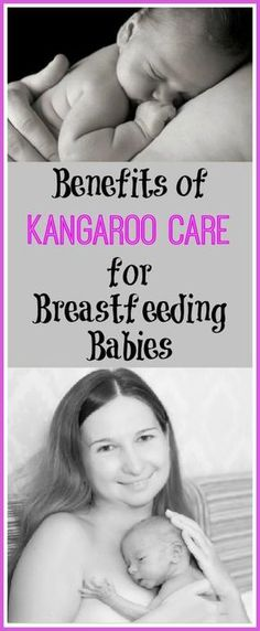 Every parent should read about this!    Benefits of Kangaroo Care for Breastfeeding Babies