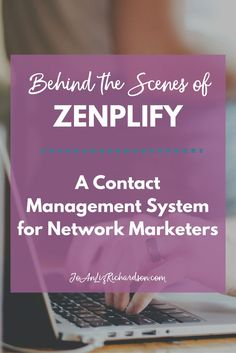 Behind the Scenes of Zenplify