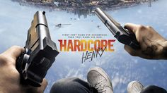 """Review: """"Hardcore Henry"""" (2016)"""