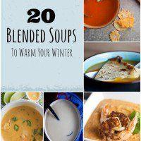 20 Blended Soups