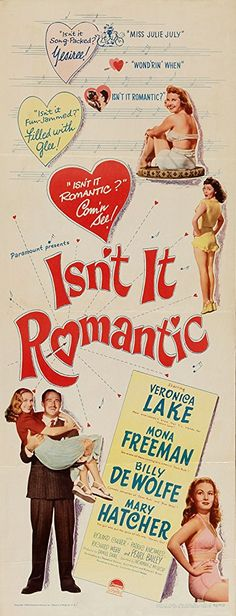 Veronica Lake, Mona Freeman, Mary Hatcher, and Patric Knowles in Isn't It Romantic 1940s Movies, Old Movies, Vintage Movies, Mona Freeman, Beautiful Girl Body, Film Posters, Retro Posters, Veronica Lake, Classic Actresses