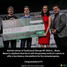 And the winner of TechCrunch Disrupt NY 2016 is… Beam ______  Beam is a platform that ties in with the growing world of e-sports to offer a low-latency chat platform for live streamed games. But beyond that, Beam lets viewers actually interact with the games by measuring the general intent of all of the comments to play along with the live streaming gamer. You can think of it as a Twitch WePlay that actually works.
