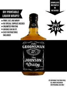 Printable Jack Daniels Whiskey Wraps - Best Man or Groomsmen gift.  Simply download, add text, and print! Very easy to do and so affordable!