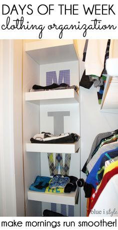 Best Diy Crafts Ideas For Your Home Make mornings run more smoothly with a days of the week closet organizer. Allow kids to pick their own clothes without morning battles! Weekly Clothes Organizer, Kids Clothes Organization, Ikea Organization, Organisation Ideas, Organizing Ideas, Kid Closet, Closet Bedroom, Kids Bedroom, Closet Ideas