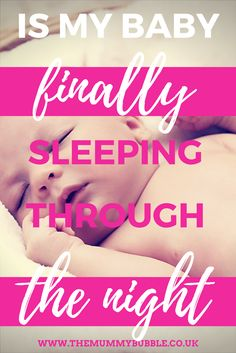 Is my baby finally sleeping through the night? | parenting | baby sleep | routine for babies | breastfeeding