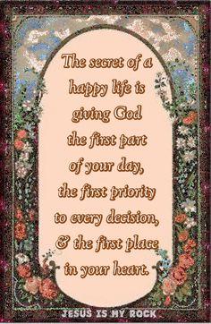 The secret of a happy life: