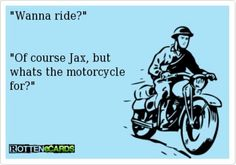 Jax Teller.  Enough said.
