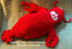 Ravelry: Cappy the Cape Cod Lobsta Cocoon or Bunting and Hat pattern by Sandy Powers    BABY DRESSED AS A LOBSTER. MUST IMMEDIATELY OBTAIN BABY AND DRESS IT AS A LOBSTER.