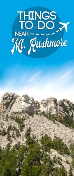 pinterest pin for Things to do near Mt Rushmore in South Dakota
