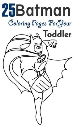 Top 25 Batman Coloring Pages For Your Toddler
