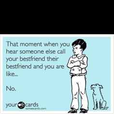 Haha so true. funny how many times i do this actually..... ps haha she is mine back off.... ;)