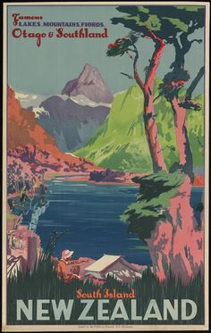 Check out Famous Lakes, Mountains & Fiords, Otago & Southland Vintage Poster at New Zealand Fine Prints Vintage Poster, Vintage Travel Posters, Vintage Postcards, Vintage Ads, Travel Ads, Travel Images, Party Vintage, Tourism Poster, New Zealand Travel