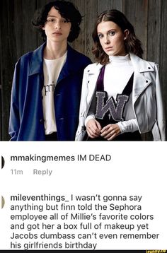 I ship Fillie not because of Stranger Things, although mileven is everything don't get me wrong, because Finn is perfect for her and makes her happy and Millie deserves that Stranger Things Have Happened, Stranger Things Funny, Saints Memes, Don T Lie, Millie Bobby Brown, Great Friends, Best Shows Ever, Cinema, Movies And Tv Shows