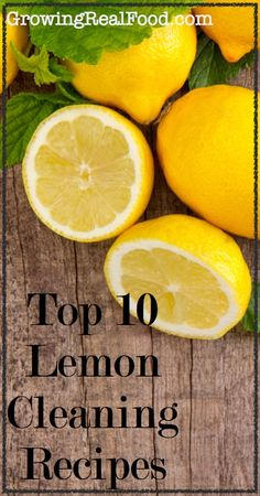 Top 10 Lemon Cleaning Recipes   GrowingRealFood.com Diy Home Cleaning, Homemade Cleaning Products, Household Cleaning Tips, Cleaning Recipes, Green Cleaning, Natural Cleaning Products, Spring Cleaning, Au Natural, Natural Health