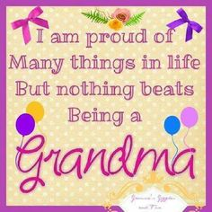 I love you being a grandma sooo much! Thank you Yahweh for Blessing me, with my awesome children then with my grandchildren! Grandmother Quotes, Grandma And Grandpa, Grandma Sayings, Funny Grandma, Grandchildren, Grandkids, Granddaughters, Family Quotes, Me Quotes