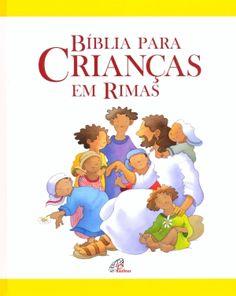 BIBLIA PARA CRIANÇAS EM RIMAS