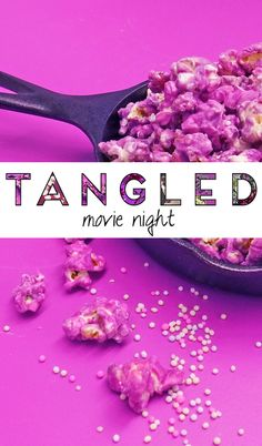 Get ready to feel like a princess. Flower crowns and purple popcorn can only mean one thing: Tangled Movie Night!