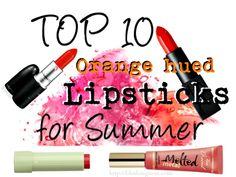 Top 10 Lipsticks to Bring On the Summer Heat