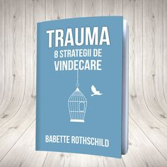 Trauma: 8 strategii de vindecare Trauma, Audio Books, Wise Words, Houston, Psychology, Parenting, Shop, Author, Psych
