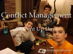 Conflict Management for Pent Up Days mylearningtable.com parenting activities