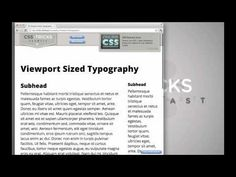 Viewport Sized Typography -  A new CSS3 property that will help get rid of jQuery or Javascript plug-ins that handle scaling typography.