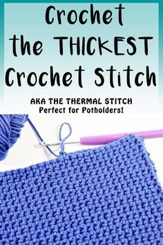 How to crochet the thickest stitch in Crochet which is called the Thermal Stitch aka Double Thick Crochet Stitch crochet potholders stitchtutorial tutorial crochettutorial thermal thermalstitch doublethick reallythick easy Crochet Crafts, Crochet Yarn, Crochet Hooks, Crochet Projects, Crochet Tutorials, Crochet Ideas, Crochet Birds, Crochet Mandala, Crochet Animals