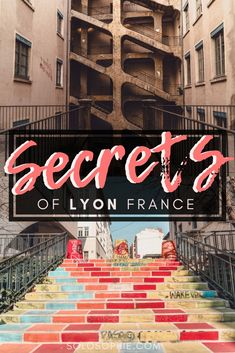 Here's your ultimate guide to the best of hidden gems, quirky attractions, and secret spots in Lyon, South West France. These are the most unusual things to do in Lyon, the foodie city of France