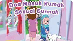 Doa ketika masuki rumah sesuai sunnah (Kid Series)
