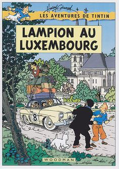 This are only cover page, no real story behind it. Lucky Luke, Comic Book Artists, Comic Books, Luxembourg, Tin Tin Cartoon, Album Tintin, Herge Tintin, Ligne Claire, Car Illustration