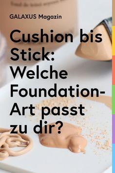 Weisst du, was der Unterschied zwischen einer Serum und einer Cushion Foundation ist? Oder wie sich ein Foundation Balm von einem Stick unterscheidet? Viel Foundation, viel Verwirrung. Zeit, das zu ändern. Beauty Queens, Serum, Knowledge