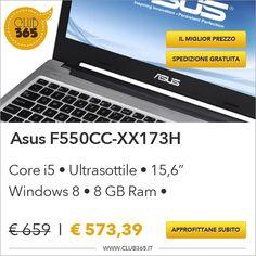 #Notebook #Asus F550CC al miglior prezzo del web ! Solo per pochi giorni con #spedizione #gratuita. Approfittane su Club365