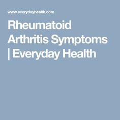 Rheumatoid Arthritis Symptoms | Everyday Health