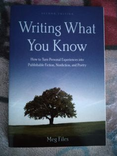 Test + Try =Results : Writing What You Know by Meg Files