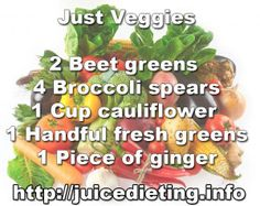 Just Veggies Juicing Recipe