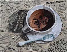 Coffee cup collage made with her local newspaper. By Deborah Shapiro.