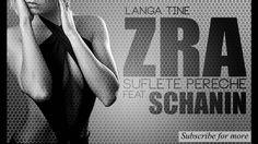 ZRA - Suflete pereche feat. SCHANIN [Langa tine]