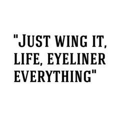 "Instagram - @pslilyboutique // ""Just wing it, life, eyeliner..everything."" ❤ 7.17.17 // #madebyme #lol #pslilyboutique #qotd #eyeliner #makeup #fashion #fashionblog #fashionblogger #style #styleblog #styleblogger #mystyle #fashionista #quote #quoteoftheday #lookbook #losangeles #blog #blogger #lifestyle #travel"