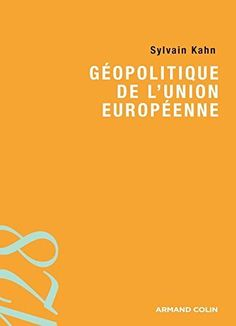 Télécharger Livre Géopolitique de l'Union européenne Ebook Kindle Epub PDF Gratuit