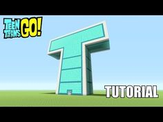 Minecraft Tutorial: How To Make The Teen Titans Go! T-Tower!! - YouTube