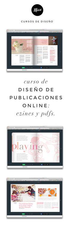 Curso de diseño de publicaciones online: ezines y pdfs. #curso #cursodiseño #cursoonline #diseñográfico #maquetación #issuu #layout #pdf