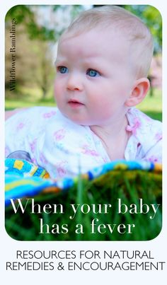 When your baby has a fever - Wildflower Ramblings