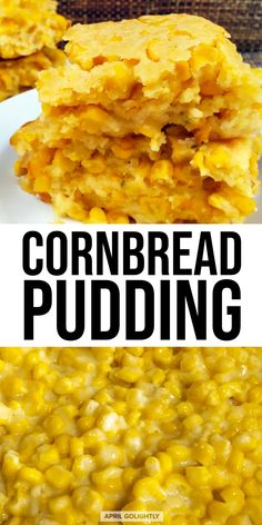 Easy Cornbread Pudding - Side Dish With Southern Flair Creamed Corn Cornbread, Cornbread Pudding,